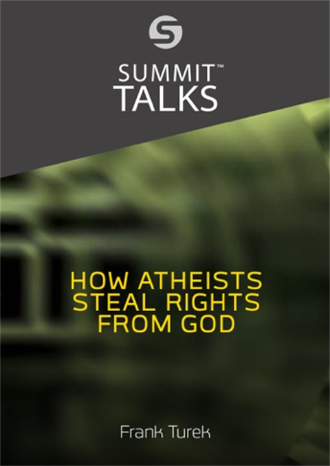 How Atheists Steal Rights From God- Frank Turek