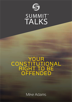 Your Constitutional Right to Be Offended-Mike Adams