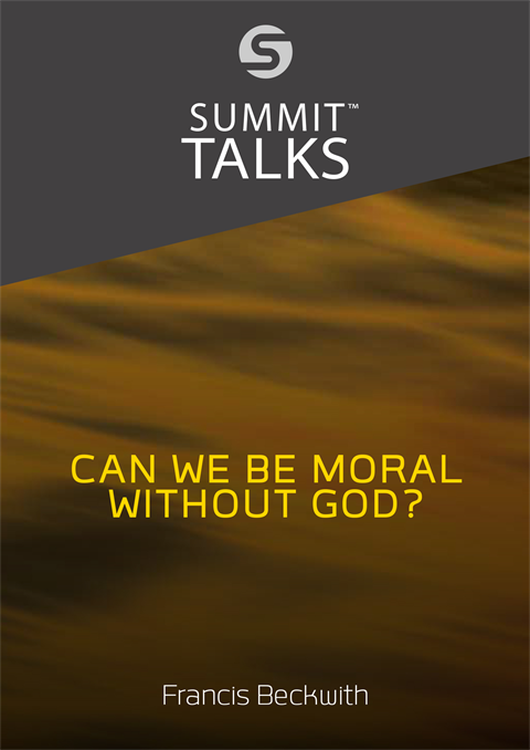 Can We Be Moral Without God?-Francis Beckwith