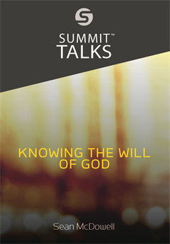 Knowing the Will of God (1 hour 14 minutes)