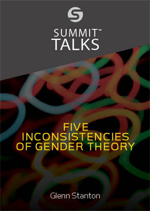 "Five Inconsistencies of ""Gender Theory"" by Glenn Stanton"