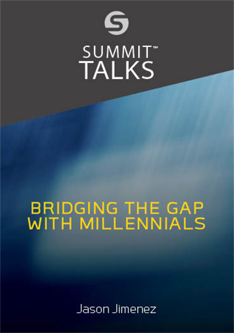 Bridging the Gap With Millennials by Jason Jimenez