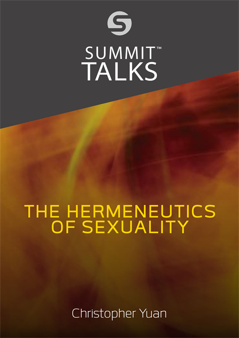 The Hermeneutics of Sexuality-Christopher Yuan